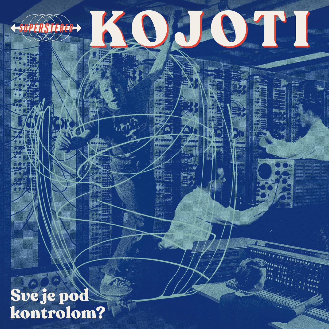 KOJOTI - SVE JE POD KONTROLOM? CD