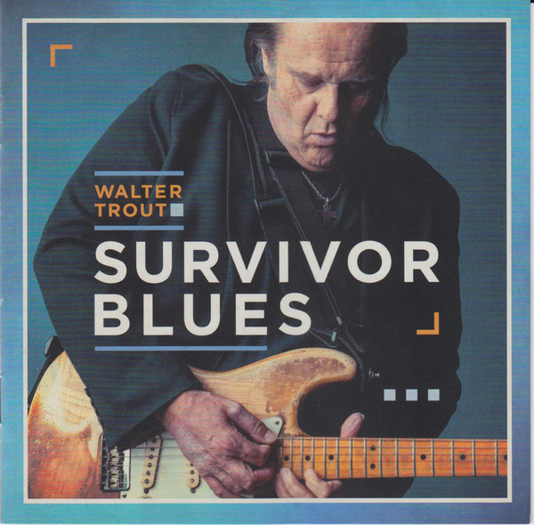 TROUT WALTER - SURVIVOR BLUES...CD